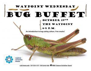 Waypoint Wednesday: Bug Buffet @ The Waypoint