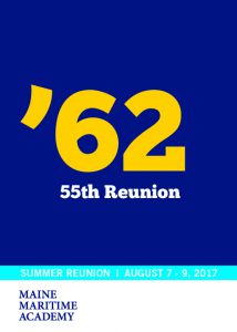 Class of 1962 55th Reunion @ Maine Maritime Academy | Castine | Maine | United States