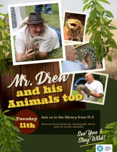 Mr. Drew & His Animals TOO! @ Library