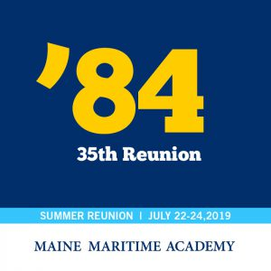 Class of 1984 35th Reunion @ Maine Maritime Academy