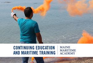 STCW - Personal Safety & Social Responsibilities (PSSR) @ Maine Maritime Academy