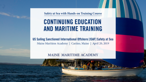 International Safety at Sea Online and/or Hands-on Training @ Maine Maritime Academy