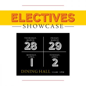 Electives Showcase @ Alfond Student Center