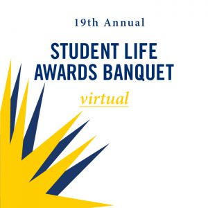 Virtual Student Life Awards Banquet @ Virtual