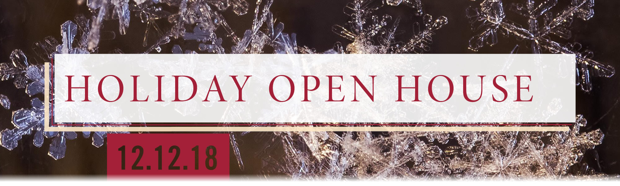 Holiday Open House 12/12/2018